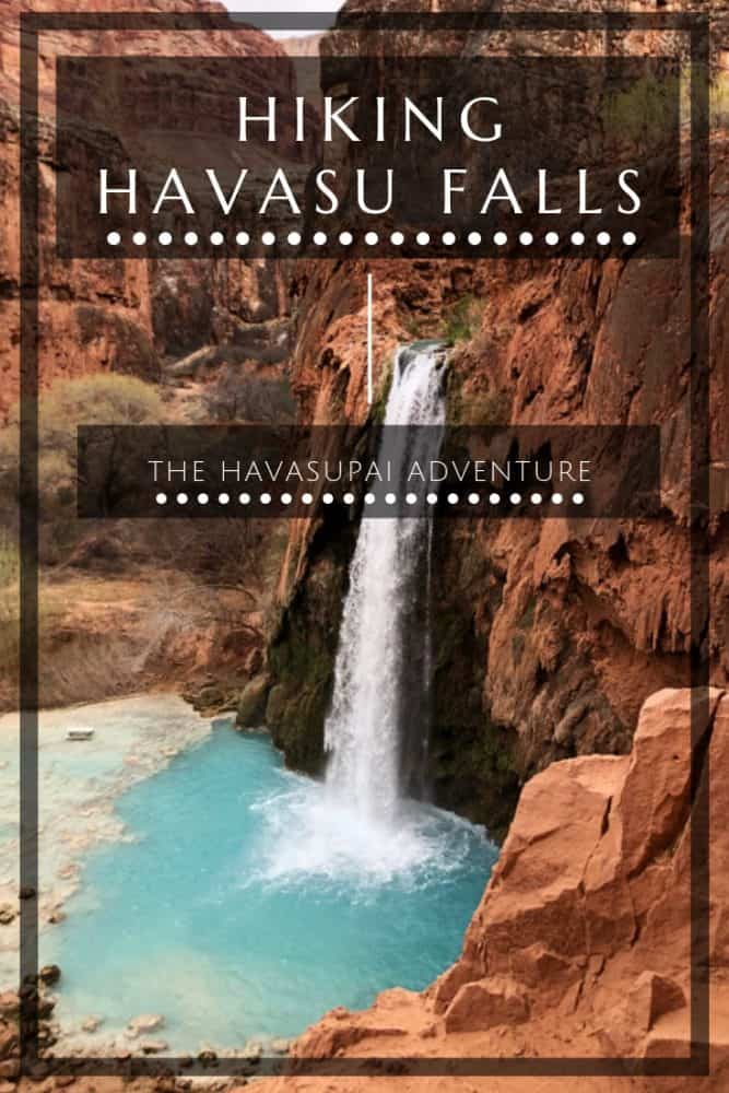 Hiking Havasu Falls - The Havasupai Adventure