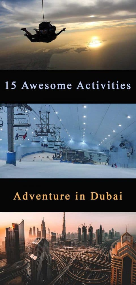What to do in Dubai for Adventure: 15 Awesome Activities in Dubai